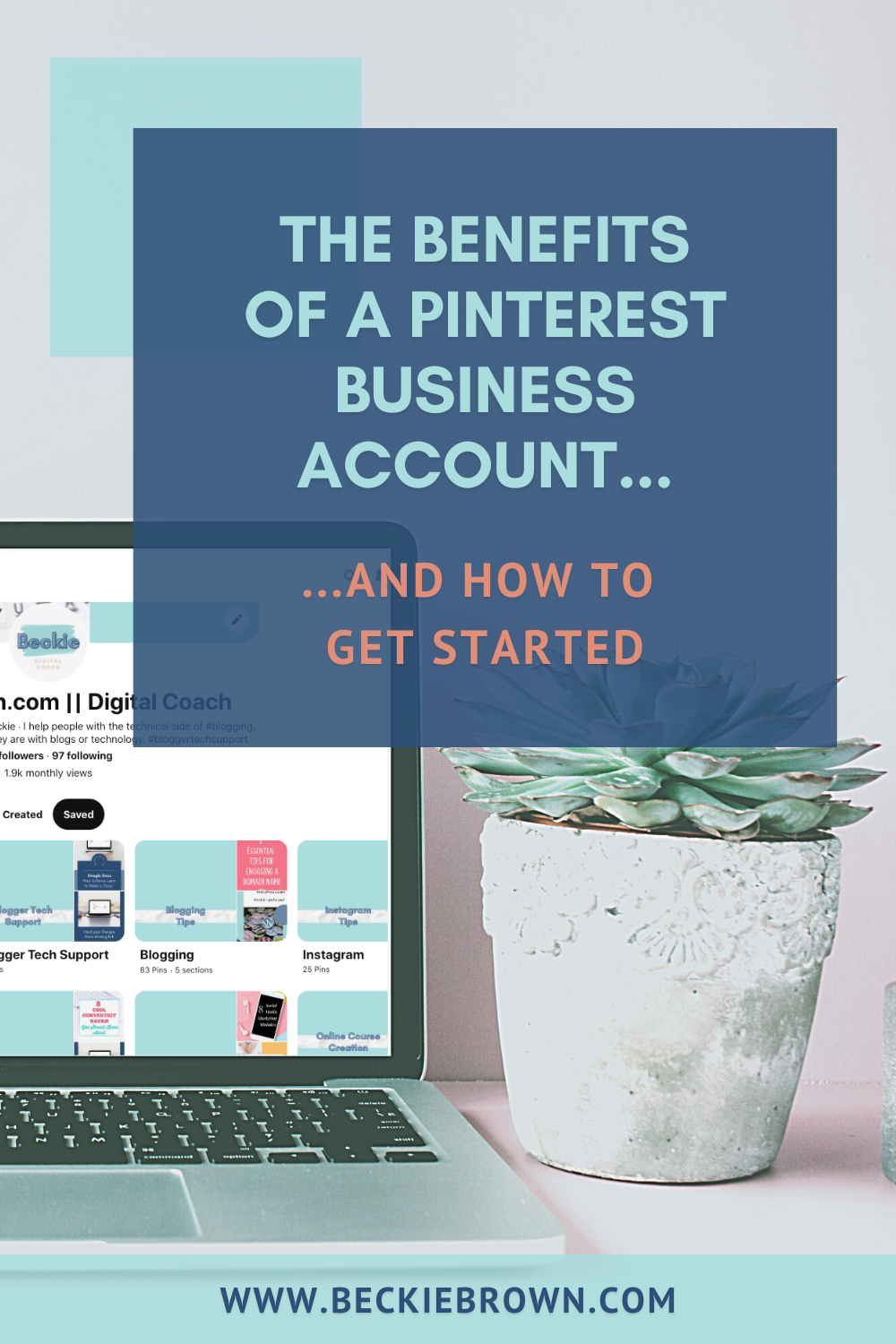 Pinnable Image: How to Create a Pinterest Business Account