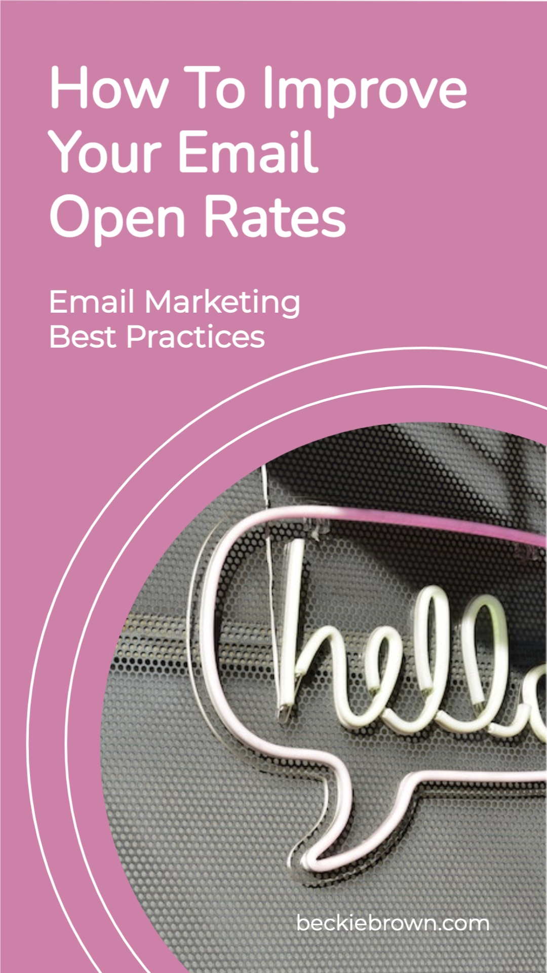 Pinnable Image: Improve Your Email Open Rates: Email Marketing Best Practices